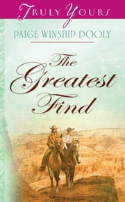 The Greatest Find ebook by Paige Winship Dooly