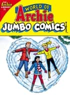 World of Archie Comics Digest #75 ebook by Archie Superstars