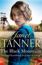 The Black Mountains ebook by Janet Tanner