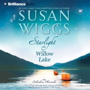 Starlight on Willow Lake audiobook by Susan Wiggs