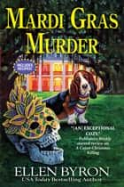 Mardi Gras Murder ebook by Ellen Byron