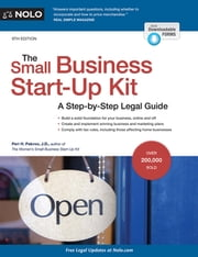 Small Business Start-Up Kit, The - A Step-by-Step Legal Guide ebook by Peri Pakroo