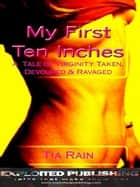 My First Ten Inches ebook by