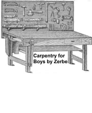 Carpentry for Boys, Illustrated