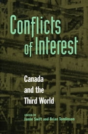 Conflicts of Interest - Canada and the Third World ebook by Jamie Swift,Brian Tomlinson