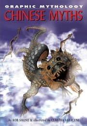 Chinese Myths ebook by Shone, Rob