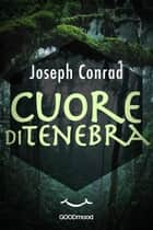 Cuore di tenebra ebook by