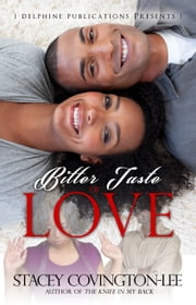 Bitter Taste of Love ebook by Stacey Covington-Lee
