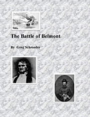 The Battle of Belmont ebook by Greg Schroeder