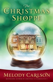 Christmas Shoppe, The ebook by Kobo.Web.Store.Products.Fields.ContributorFieldViewModel