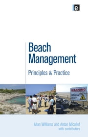 Beach Management - Principles and Practice ebook by Anton Micallef,Allan Williams