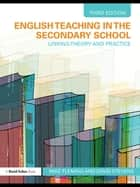 English Teaching in the Secondary School ebook by Mike Fleming,David Stevens
