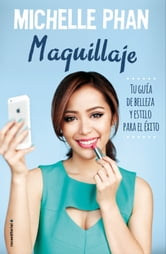 Maquillaje ebook by Michelle Phan