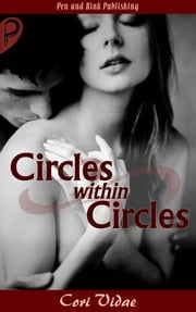 Circles Within Circles ebook by Cori Vidae