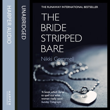 The Bride Stripped Bare audiobook by Nikki Gemmell