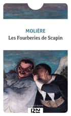 Les Fourberies de Scapin ebook by
