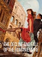 The Decline and Fall of the Roman Empire: Volume V ebook by