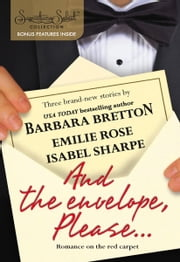 And The Envelope, Please... - Ever After\An Affair to Remember\It Happened One Night ebook by Barbara Bretton,Emilie Rose,Isabel Sharpe