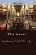 Beethoven ebook by William Kinderman