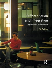 Differentiation and Integration ebook by W. Bolton