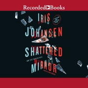 Shattered Mirror audiobook by Iris Johansen