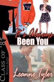 It's Always Been You ebook by Leanne Tyler
