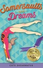 Somersaults and Dreams: Rising Star ebook by Catherine Bruton, Cate Shearwater
