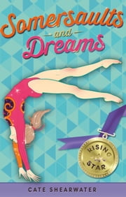 Somersaults and Dreams: Rising Star ebook by Catherine Bruton