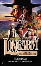 Longarm #408 - Longarm and the Sins of Laughing Lyle ebook by Tabor Evans