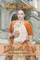 The Goldsmith's Wife ebook by Anita Davison