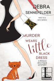Murder Wears a Little Black Dress ebook by Debra Sennefelder