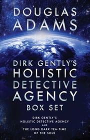Dirk Gently's Holistic Detective Agency Box Set - Dirk Gently's Holistic Detective Agency and The Long Dark Tea-Time of the Soul ebook by Kobo.Web.Store.Products.Fields.ContributorFieldViewModel