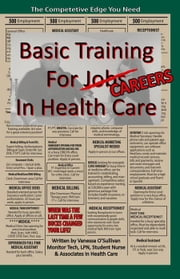 Basic Training For Careers In Health Care ebook by Vanessa O'Sullivan