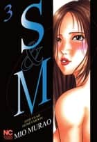 S and M - Volume 3 ebook by Mio Murao