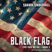 Black Flag audiobook by Shawn Underhill