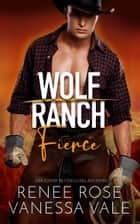 Fierce ebook by Renee Rose, Vanessa Vale