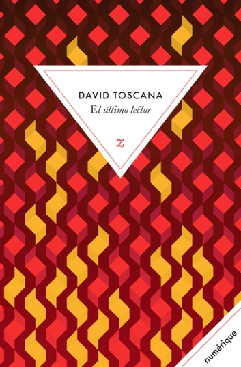 El último lector ebook by David Toscana