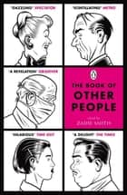 The Book of Other People ebook by Zadie Smith
