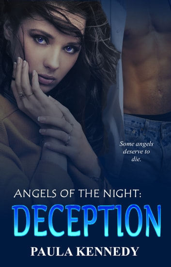 Angels Of The Night: Deception ebook by Paula Kennedy