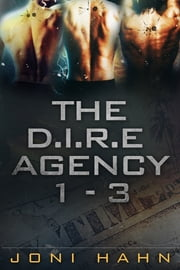 The D.I.R.E. Agency Box Set, Books 1: 3 ebook by Joni Hahn