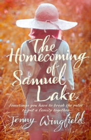 The Homecoming of Samuel Lake ebook by Jenny Wingfield