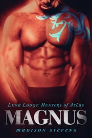 Magnus - #1 ebook by Madison Stevens