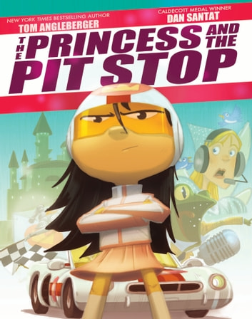 The Princess and the Pit Stop ebook by Tom Angleberger