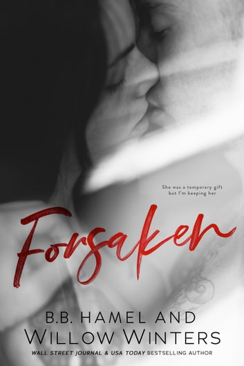 Forsaken ebook by Willow Winters,B.B. Hamel
