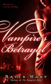 The Vampire's Betrayal ebook by Raven Hart