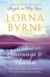 Stairways to Heaven ebook by Lorna Byrne