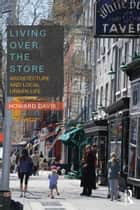 Living Over the Store ebook by Howard Davis