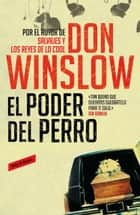 El poder del perro ebook by Don Winslow
