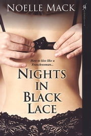 Nights In Black Lace ebook by Noelle Mack