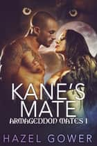 Kane's Mate ebook by Hazel Gower